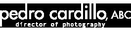 Pedro Cardillo, ABC – Director of Photography